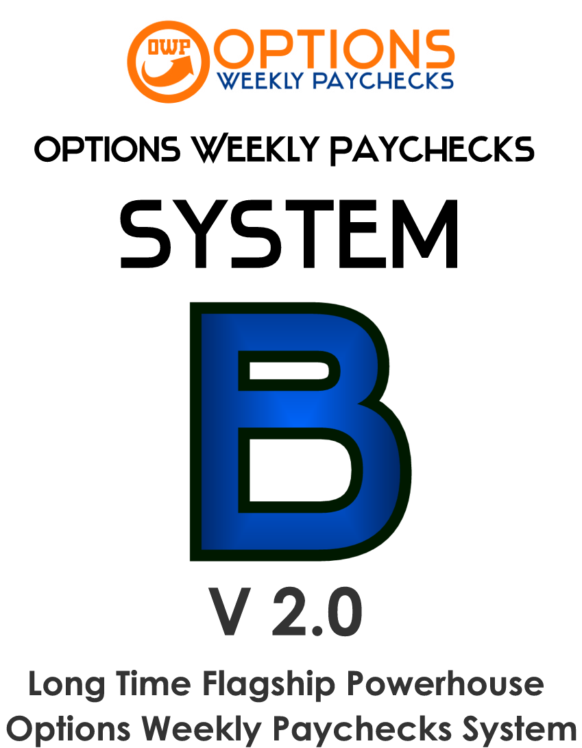 Options Weekly Paychecks System B V3